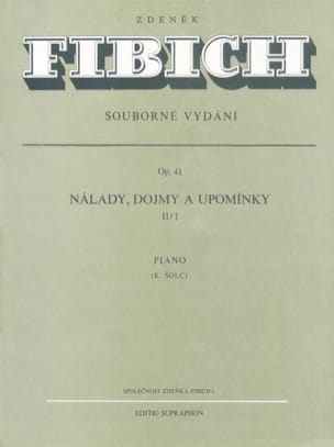 Zdenek Fibich - Moods, Impressions... Op. 41. Vol 1/2 - Partition - di-arezzo.fr