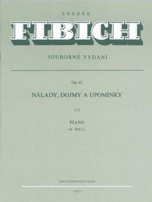 Zdenek Fibich - Moods, Impressions... Op. 41 Vol 1/3 - Partition - di-arezzo.fr