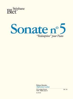 Stéphane Blet - Sonate N° 5 Rédemption Opus 62 - Partition - di-arezzo.fr
