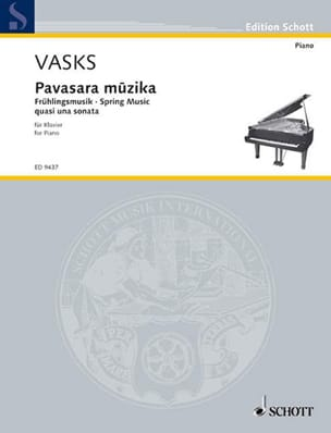 Pavasara Muzika - Peteris Vasks - Partition - Piano - laflutedepan.com