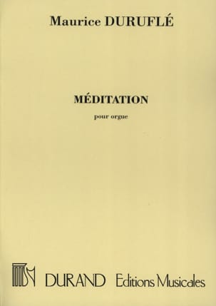 Méditation. - Maurice Duruflé - Partition - Orgue - laflutedepan.com