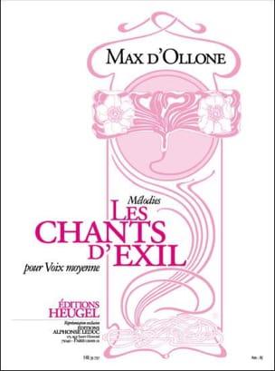 Max d' Ollone - Les Chants D'exil - Partition - di-arezzo.fr