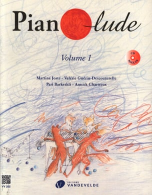 Joste / Guerin / Descouturelle / Barkeshli / Chartreux - Pianolude - Volume 1 - Partition - di-arezzo.fr