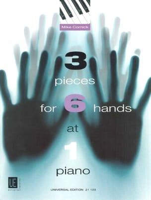 3 Pièces For 6 Hands At 1 Piano Mike Cornick Partition laflutedepan