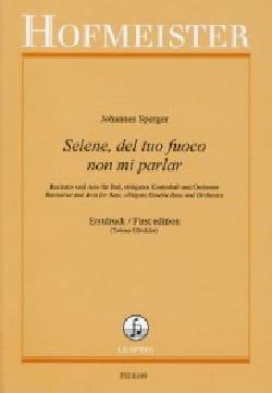 Johannes Sperger - Selene, Del Tuo Fuoco Non Mi Parlar - Partition - di-arezzo.fr