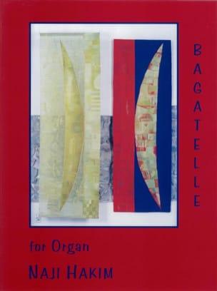 Bagatelle - Naji Hakim - Partition - Orgue - laflutedepan.com
