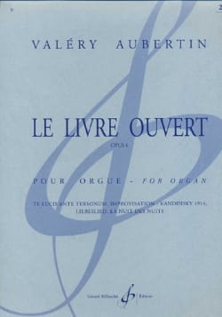 Valéry Aubertin - Le Livre Ouvert Opus 6 Volume 1 - Partition - di-arezzo.fr