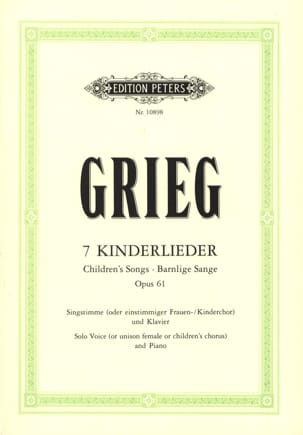 Edward Grieg - 7 Kinderlieder - Opus 61 - Sheet Music - di-arezzo.co.uk