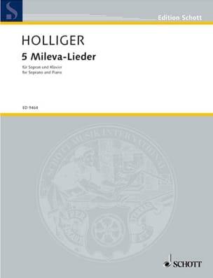 5 Mileva-Lieder - Heinz Holliger - Partition - laflutedepan.com