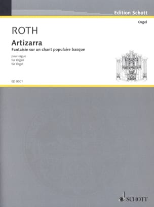 Artizarra Daniel Roth Partition Orgue - laflutedepan