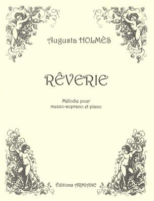 Rêverie - Augusta Holmès - Partition - Mélodies - laflutedepan.com
