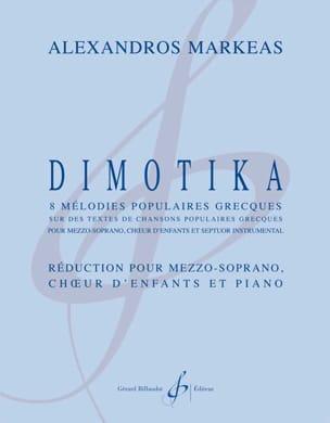 Alexandros Markeas - Dimotika - Partition - di-arezzo.fr