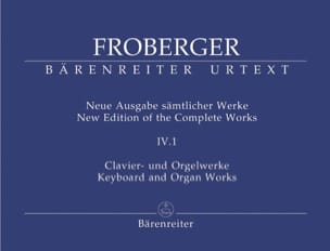 Johann Jakob Froberger - Neue Ausgabe Sämtlicher Werke Volume 4 Partie 1 - Partition - di-arezzo.fr