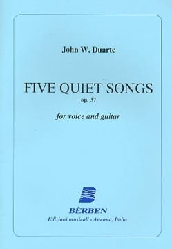 John William Duarte - 5 Quiet Songs Opus 37 - Partition - di-arezzo.fr