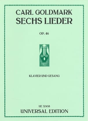 6 Lieder Op. 46 - Karoly Goldmark - Partition - laflutedepan.com