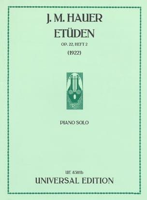 Josef Matthias Hauer - Etudes Op. 22 Volume 2 - Partition - di-arezzo.fr