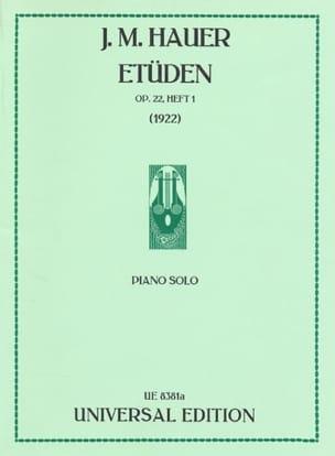 Josef Matthias Hauer - Etudes Op. 22 Volume 1 - Partition - di-arezzo.fr