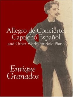 Allegro de Concierto, Capricho Espagnol And Other Works For Piano - laflutedepan.com