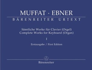 Muffat Georg / Ebner - Complete Works For Keyboard (Organ) Vol 1 - Partition - di-arezzo.fr