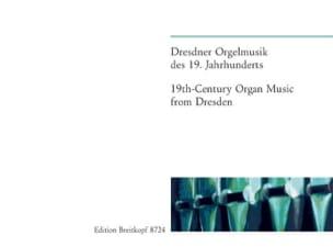 Dresdner Orgelmusik 19ème Siècle - Partition - laflutedepan.com