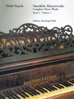 Samtliche Klavierwerke Volume 1 Ethel Smyth Partition laflutedepan