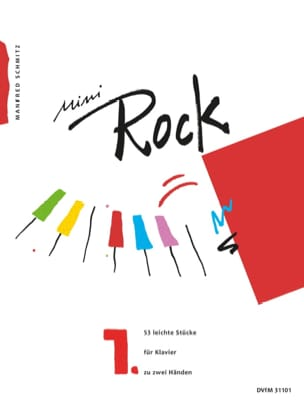Mini Rock. Band 1 Manfred Schmitz Partition Piano - laflutedepan