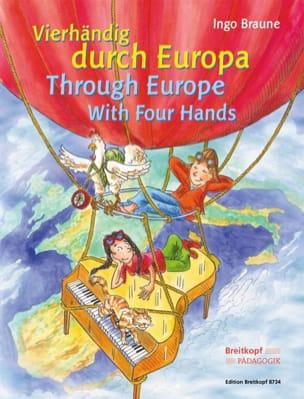Ingo Braune - Vierhandig Durch Europa. 4 Hands - Sheet Music - di-arezzo.co.uk