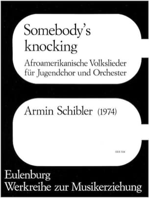 Schibler - Somebody's Knocking - Partition - di-arezzo.fr