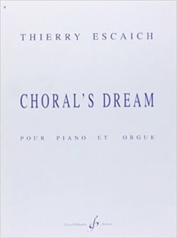 Thierry Escaich - Choral's Dream - Partition - di-arezzo.fr