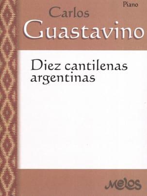 Carlos Guastavino - 10 Cantilenas Argentinas - Partition - di-arezzo.fr