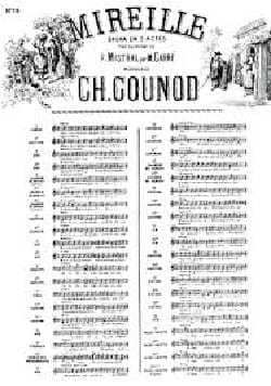 Charles Gounod - Eveillez-Vous ma Pascoulette. Mireille N° 12. - Partition - di-arezzo.fr