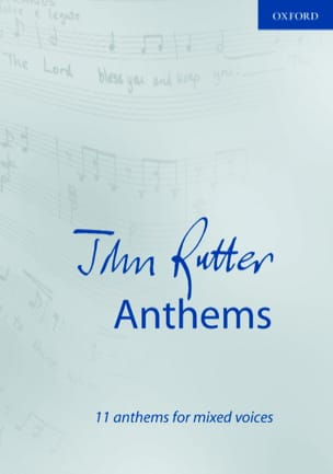 11 Anthems - John Rutter - Partition - Chœur - laflutedepan.com