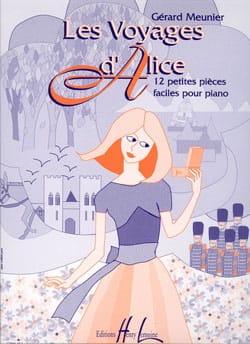 Gérard Meunier - Alice's Travels - Sheet Music - di-arezzo.com