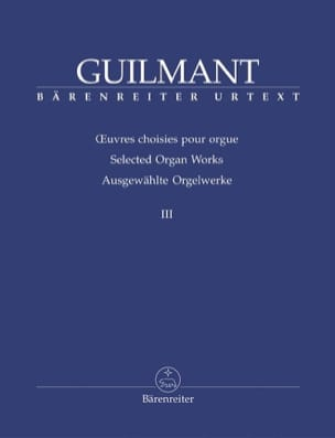 Alexandre Guilmant - Selected Works For Organ Volume 3 - Sheet Music - di-arezzo.co.uk