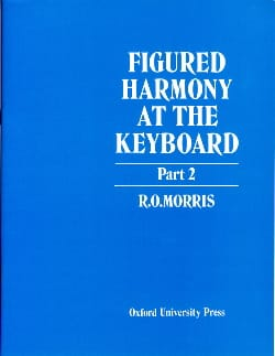 Figured Harmony At The Keyboard Book 2 R. O. Morris Livre laflutedepan