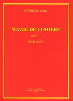 Stéphane Blet - Magie de Lumière - Opus 23 - Partition - di-arezzo.fr