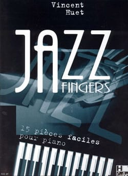Vincent Huet - Jazz Fingers - Sheet Music - di-arezzo.co.uk