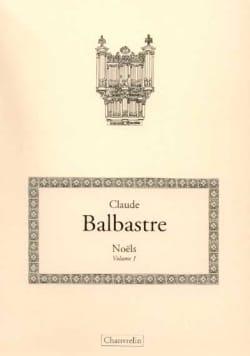 Claude-Bénigne Balbastre - Noëls Volume 1 - Partition - di-arezzo.fr