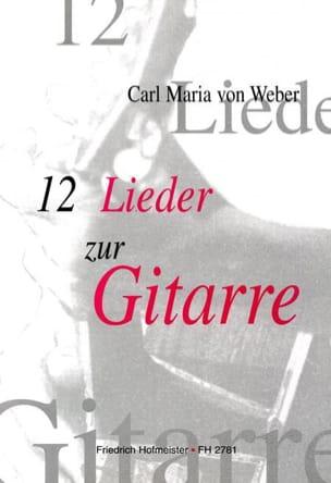 12 Lieder Carl Maria von Weber Partition Guitare - laflutedepan
