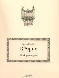 Noëls - Louis-Claude Daquin - Partition - Orgue - laflutedepan.com