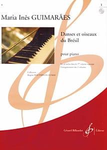 Maria Ines Guimaraes - Danses et Oiseaux Du Brésil Volume 1 - Partition - di-arezzo.fr