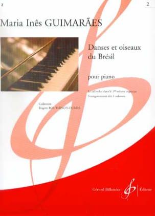 Maria Ines Guimaraes - Danses et Oiseaux Du Brésil Volume 2 - Partition - di-arezzo.fr