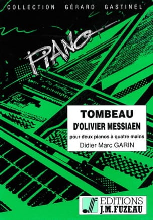 Didier Marc Garin - Olive Tomb Messiaen. 2 Pianos - Sheet Music - di-arezzo.co.uk