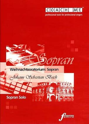 Weihnachtsoratorium BWV 248. Soprano. CD BACH Partition laflutedepan