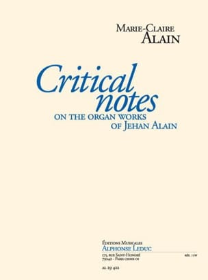 Marie-Claire Alain - Critical Notes On The Organ Works Of Jehan Langlais - Livre - di-arezzo.fr