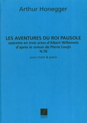 Les Aventures Du Roi Pausole H 76 - Arthur Honegger - laflutedepan.com
