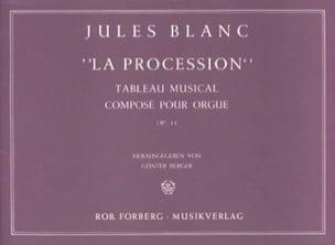 Jules Blanc - La Procession Op. 14 - Partition - di-arezzo.fr
