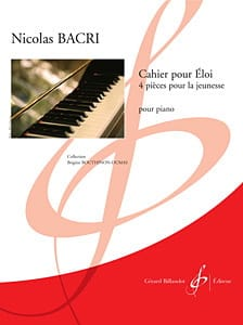 Nicolas Bacri - Cahier Pour Eloi - Partition - di-arezzo.fr