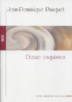 Jean-Dominique Pasquet - 12 Esquisses Op. 11 et 12 - Partition - di-arezzo.fr
