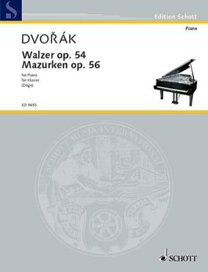 Anton Dvorak - Valses Op. 54, Mazurkas Op. 56 - Partition - di-arezzo.fr